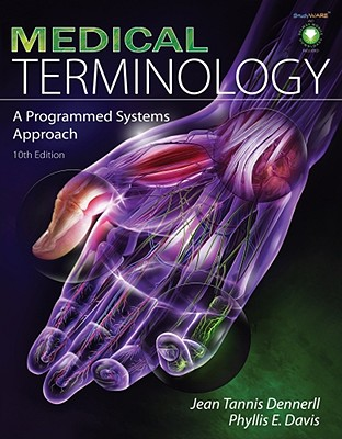 Medical Terminology By Dennerll, Jean Tannis/ Davis, Phyllis E.